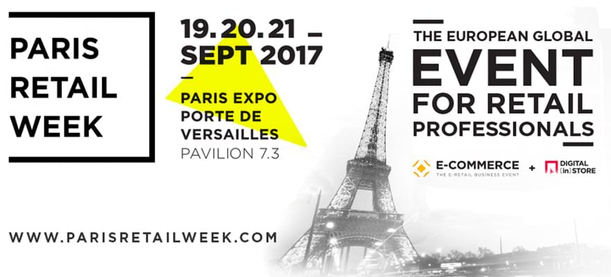 Paris Retail Week 2017 : L'événement dédié au commerce 360° !