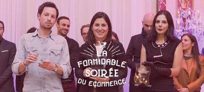 La Formidable Soirée du E-commerce 2016 : fiesta entre experts de la vente en ligne !