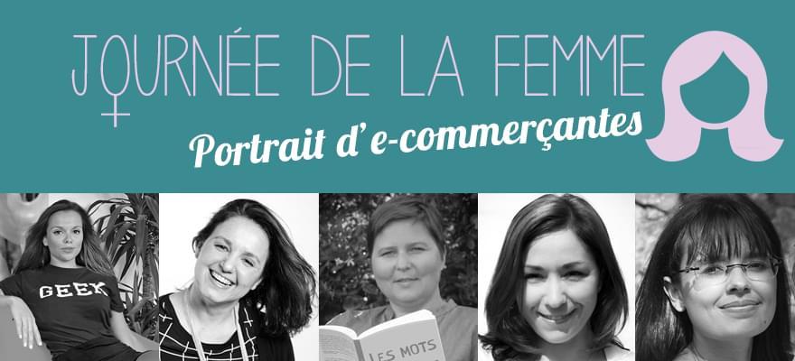 Journée de la Femme : Portrait d'e-commerçantes