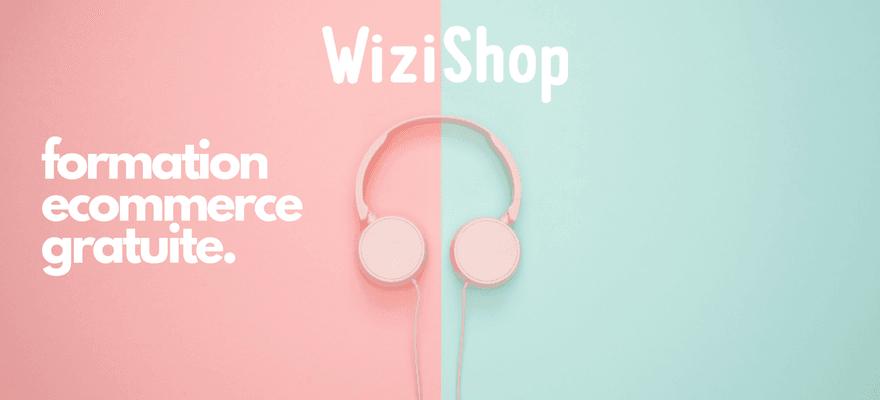 WiziShop lance une formation e-commerce gratuite
