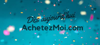 Ajoutez vos produits sur AchetezMoi.com dès aujourd'hui