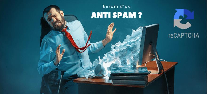 ReCaptcha : Evitez les spams sur vos formulaires