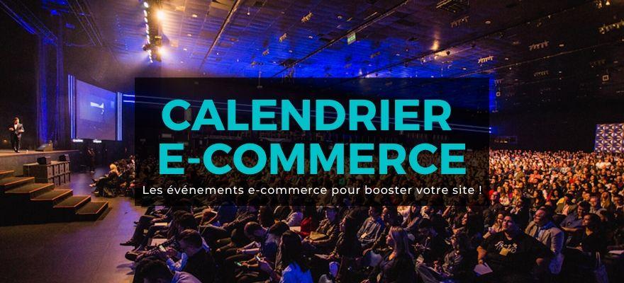 Calendrier e-commerce 2020: Les évènements et dates clés pour booster votre site !