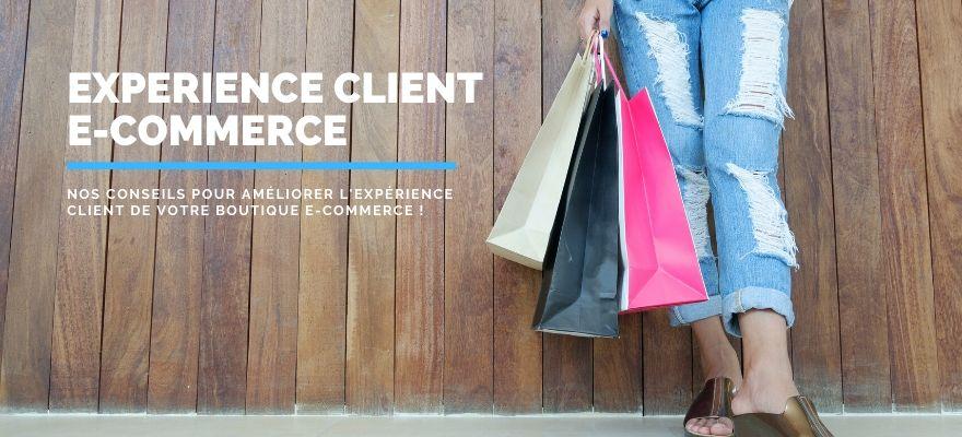 Expérience client ecommerce: 8 conseils à appliquer sur votre boutique en ligne !