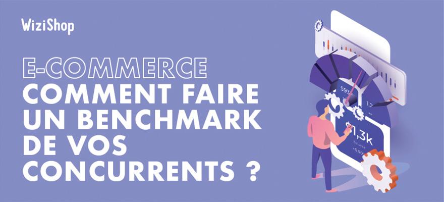 Benchmark E-commerce : Comment identifier et analyser vos concurrents ?