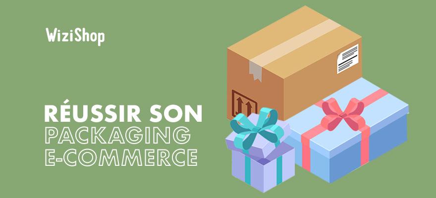 Packaging e-commerce : 8 conseils pour réussir vos emballages produits