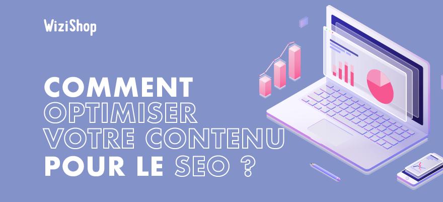 Rédaction SEO : Les 10 étapes pour rédiger un contenu SEO et optimisé pour Google