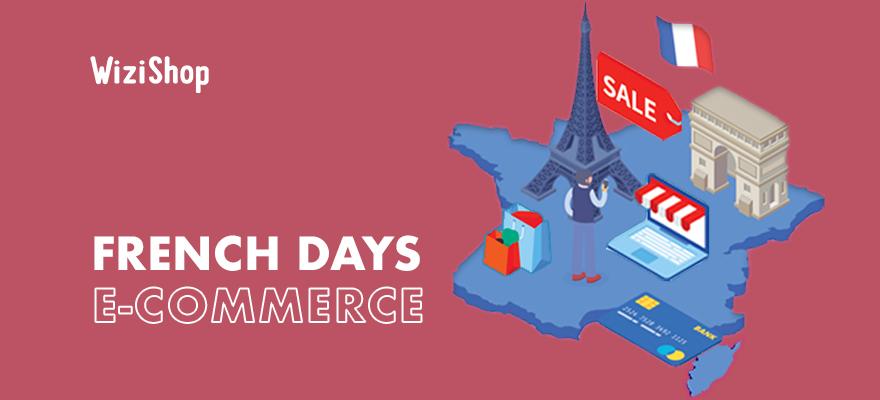 French Days et e-commerce : Dates 2021 et conseils pour votre boutique en ligne