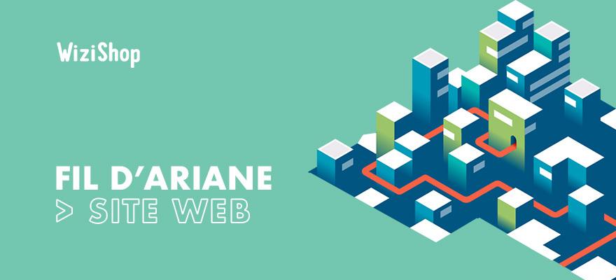 Fil d'Ariane pour votre site web : Définition, exemples et bonnes pratiques SEO