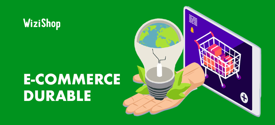 7 Conseils pour une boutique e-commerce durable et écologique : livraison, colis...
