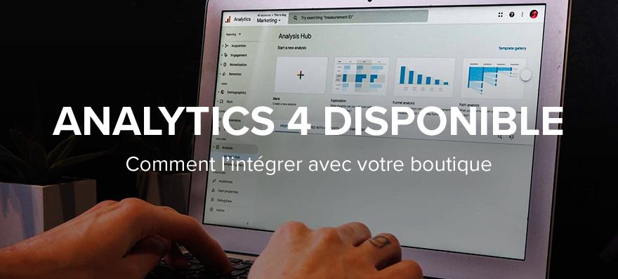 Comment intégrer le nouveau Analytics 4 sur votre boutique WiziShop