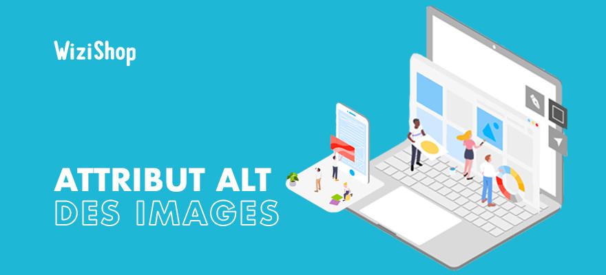 Attribut Alt dans la balise HTML <img> : Présentation et conseils d'optimisation SEO