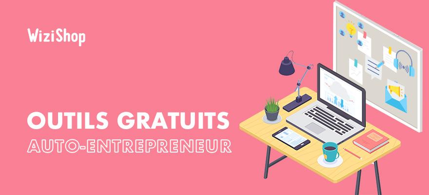 Organisation auto-entrepreneur : 14 outils indispensables et gratuits !