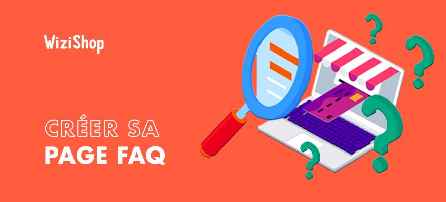 Guide FAQ e-commerce : 17 Conseils et 5 exemples pour créer une FAQ parfaite !