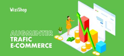 Augmenter le trafic organique vers votre e-commerce : Les 17 meilleurs conseils en 2021