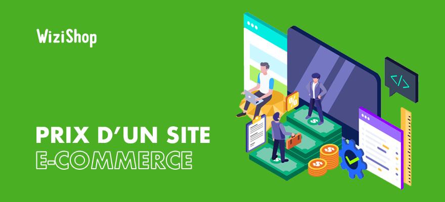 Combien coûte un site e-commerce en 2021 ? Tarifs et prix d'un site e-commerce !