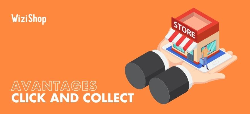 Quels sont les 11 avantages et 4 inconvénients du mode de retrait Click & Collect ?