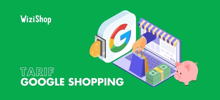 Tarif Google Shopping : Quel budget prévoir pour utiliser ce service en 2021 ?