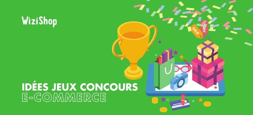 Comment organiser un jeu concours en e-commerce & magasin : 15 Idées & conseils