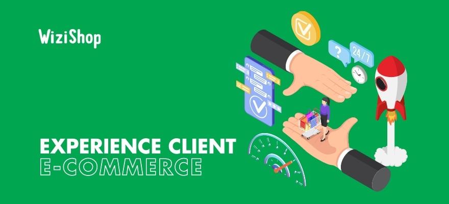 8 Conseils pour améliorer l'expérience client sur votre boutique e-commerce