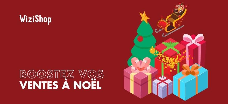 9 Idées et conseils pour booster les ventes de Noël sur votre site e-commerce